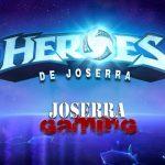 Conviértete en un Héroe de Joserra