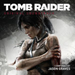 Soundtrack Monday: Tomb Raider (2013)