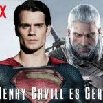 Henry Cavil será Geralt de Rivia