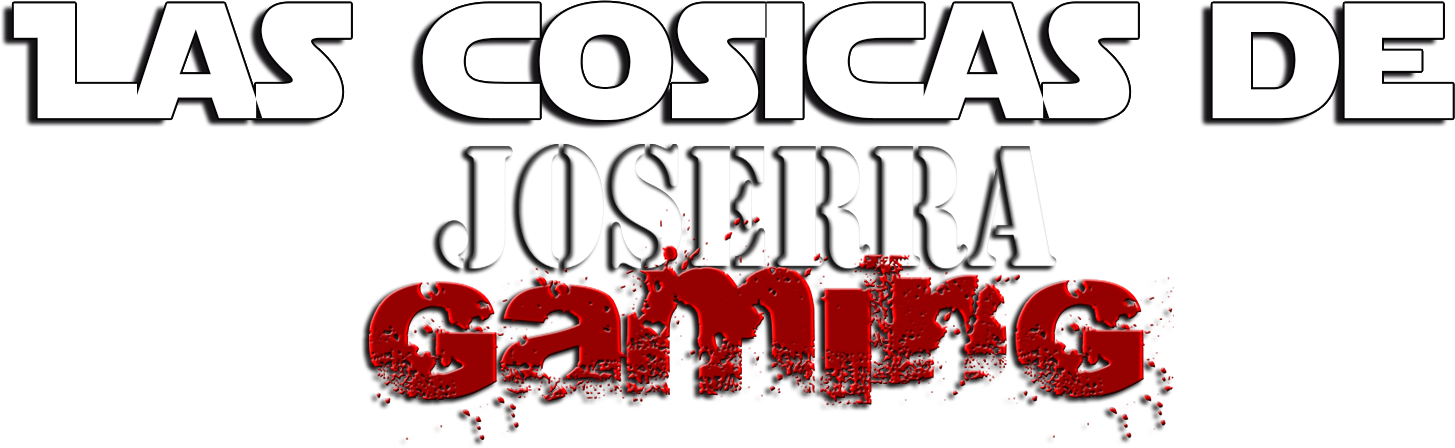 Las cosicas de Joserra